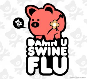 Damn U Swine Flu