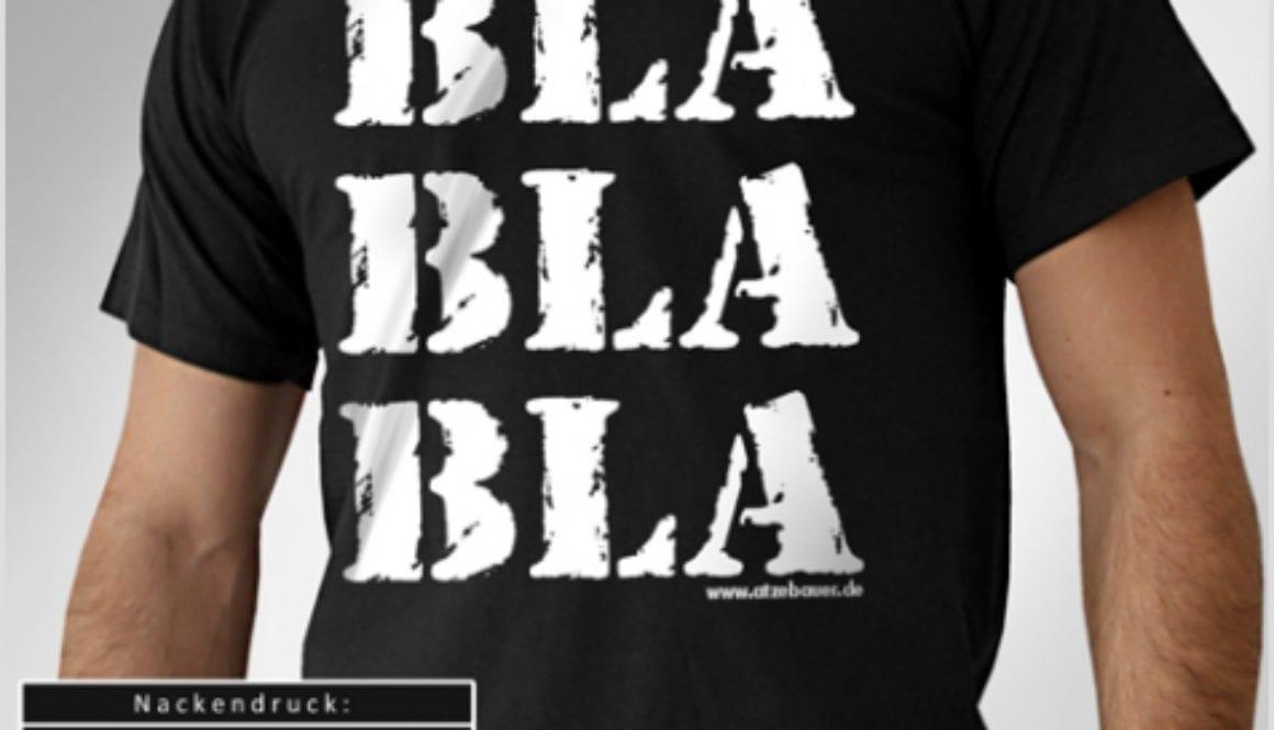 Shirt: Atze Bauer - Bla Bla Bla