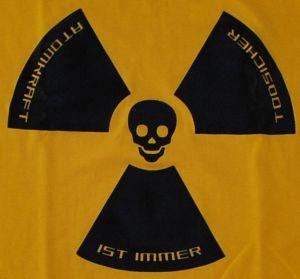 Atomkraft ist immer todsicher