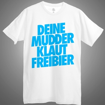 A Better Tomorrow - Deine Mudder Klaut Freibier