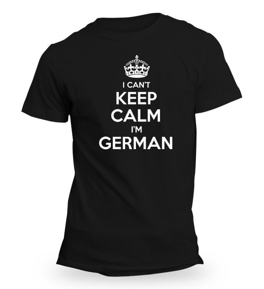 I CANT KEEP CALM IM GERMAN